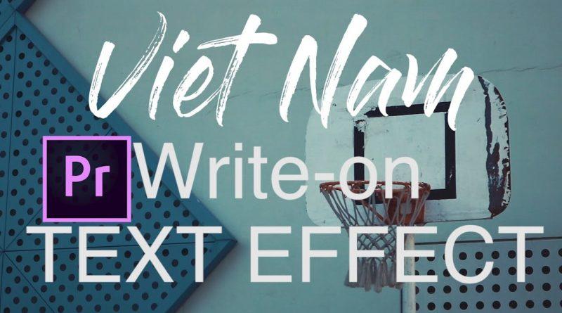 Hiệu ứng chữ viết tay trong Adobe Premiere